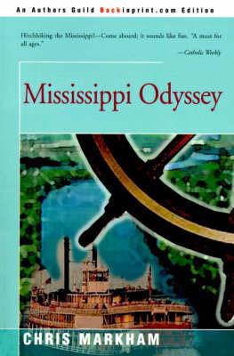 Mississippi Odyssey by Chris Markham