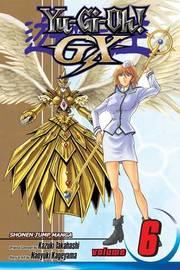 Yu-Gi-Oh!: GX, Vol. 6 by Naoyuki Kageyama