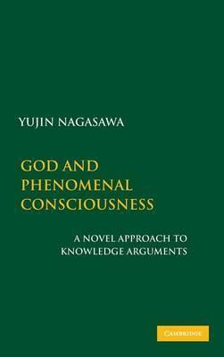 God and Phenomenal Consciousness by Yujin Nagasawa image