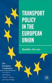 Transport Policy in the European Union by Handley Stevens image