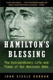 Hamilton's Blessing by John Steele Gordon image