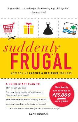 Suddenly Frugal by Leah Ingram image