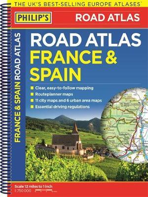 Philip's France and Spain Road Atlas by Philip's Maps