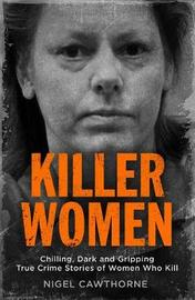 Killer Women by Nigel Cawthorne image