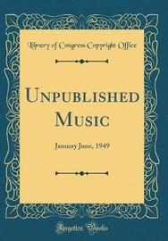 Unpublished Music by Library of Congress Copyright Office image