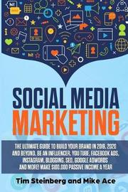 Social Media Marketing by Mike Ace