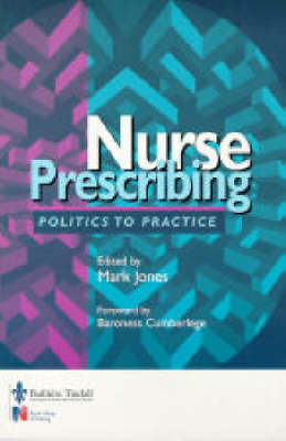 Nursing Prescribing: Politics to Practice by Mark Jones image