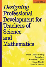 Designing Professional Development for Teachers of Science and Mathematics by Susan Loucks-Horsley image
