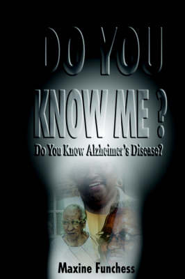 Do You Know Alzheimer's Disease? by Maxine Funchess image