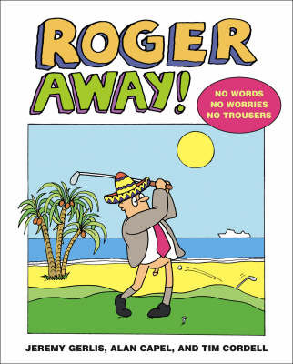 Roger Away by Alan Capel