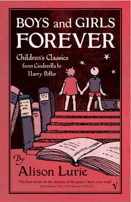 Boys and Girls Forever by Alison Lurie