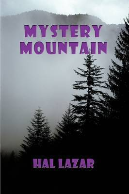 Mystery Mountain by HAL LAZAR