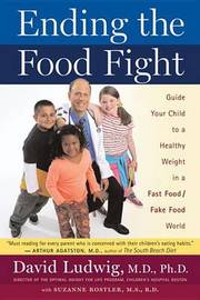 Ending the Food Fight by David Ludwig