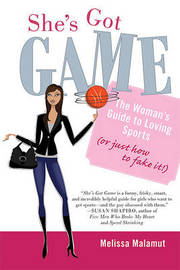 She's Got Game by Melissa Malamut image