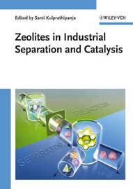 Zeolites in Industrial Separation and Catalysis image