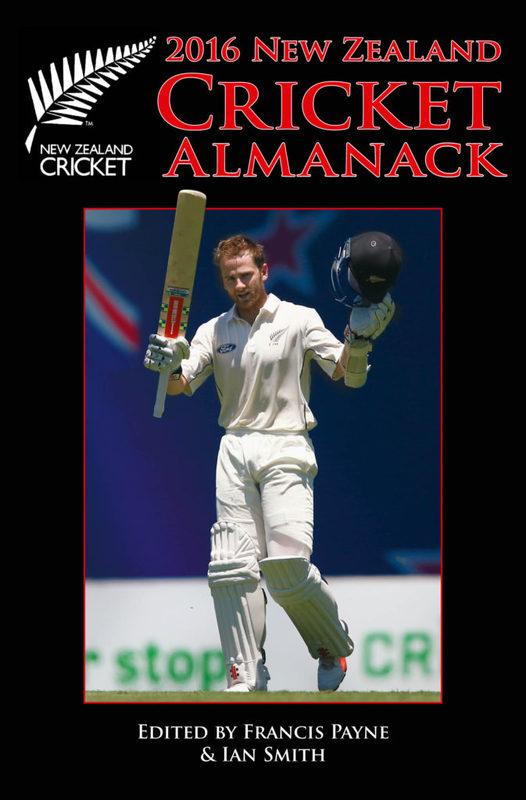 New Zealand Cricket Almanack 2016 by Francis Payne