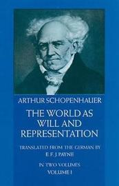 The World as Will and Representation, Vol. 1 by Arthur Schopenhauer image