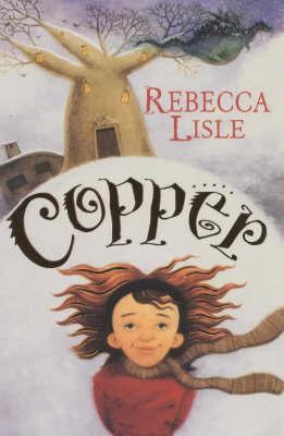 Copper by Rebecca Lisle image