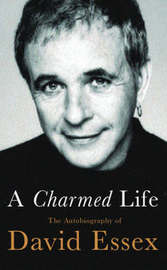 A Charmed Life by David Essex image