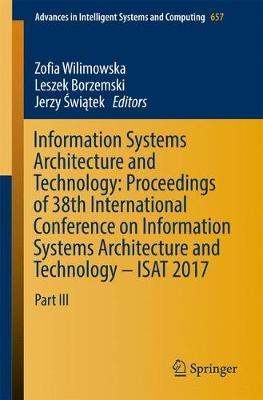 Information Systems Architecture and Technology: Proceedings of 38th International Conference on Information Systems Architecture and Technology - ISAT 2017 image