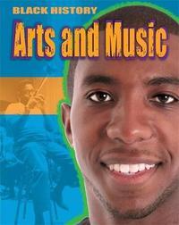 Black History: Arts and Music by Dan Lyndon