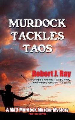 Murdock Tackles Taos by Robert J Ray image
