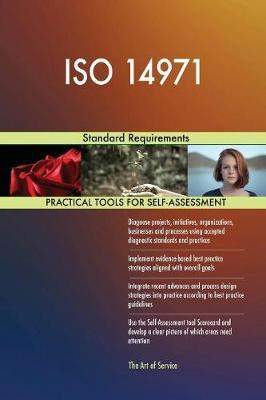 ISO 14971 Standard Requirements by Gerardus Blokdyk