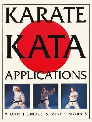 Karate Kata Applications by Aidan Trimble