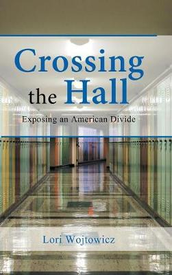 Crossing the Hall by Lori Wojtowicz