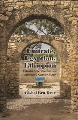 Emirate, Egyptian, Ethiopian by Avishai Ben-Dror