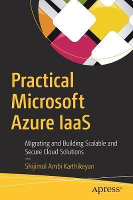 Practical Microsoft Azure IaaS by Shijimol Ambi Karthikeyan image