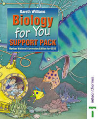 Biology for You: Support Pack by Gareth Williams