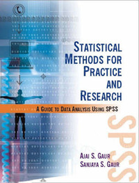 Statistical Methods for Practice and Research: A Guide to Data Analysis Using SPSS by Ajai Singh Gaur image