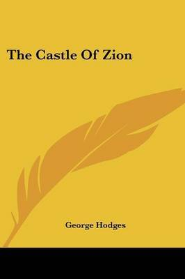 The Castle of Zion by George Hodges image