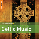 The Rough Guide To Celtic Music by Various Artists