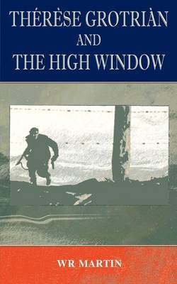 Therese Grotian and the High Window by W.R. Martin image