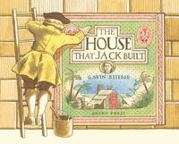The House That Jack Built by Gavin Bishop