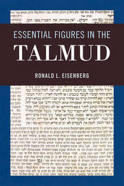 Essential Figures in the Talmud by Ronald L Eisenberg