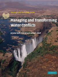Managing and Transforming Water Conflicts by Jerome Delli Priscoli image
