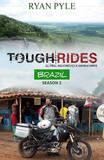 Tough Rides -- Brazil by Ryan Pyle