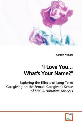"""I Love You...What's Your Name?"" by Carolyn Nelham"