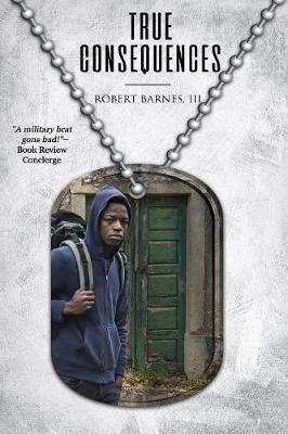 True Consequences by 3d Robert Barnes