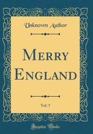 Merry England, Vol. 7 (Classic Reprint) by Unknown Author image