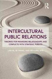 Intercultural Public Relations by Lan Ni