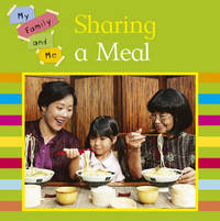 My Family and Me: Sharing A Meal by Mary Auld image