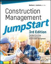 Construction Management JumpStart by Barbara J Jackson