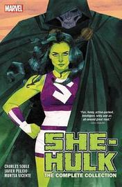 She-hulk By Soule & Pulido: The Complete Collection by Marvel Comics