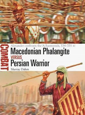 Macedonian Phalangite vs Persian Warrior by Murray Dahm