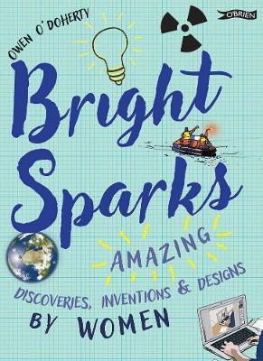 Bright Sparks by Owen O'Doherty