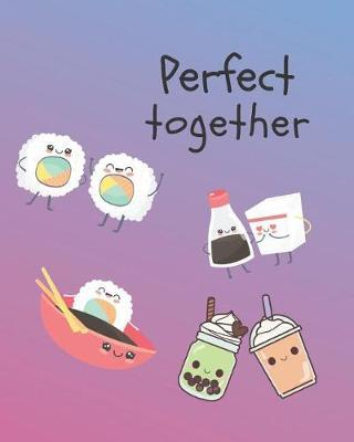 Perfect Together by Casa Amiga Friend